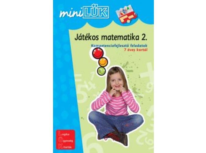023cd58a17ee 690 Ft. LÜK 9789636574789, Játékos matematika 2. - Kompetenciafejlesztő  feladatok 7 éves kortól ...